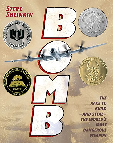 [Bomb: The Race to Build--and Steal--the World's Most Dangerous Weapon]