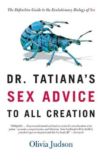 Book Dr. Tatiana's Sex Advice for All Creation. Cover has two bugs, doing it