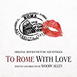 To Rome with Love Soundtrack