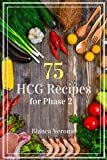 Free Kindle Book : 75 HCG Diet Recipes for Phase 2