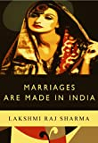 Marriages Are Made In India