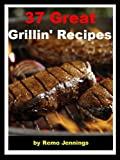Free Kindle Book : 37 Great Grillin