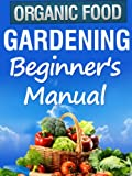 Free Kindle Book : Organic Gardening Beginner