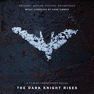 FREE MUSIC: Listen to Hans Zimmer's Soundtrack for 'The Dark Knight Rises'