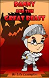Free Kindle Book : Danny and the Great Beast (Fun Rhyming Children