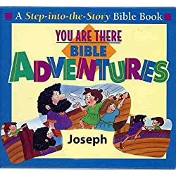 You Are There Bible Adventures with Joseph