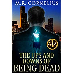 The Ups and Downs of Being Dead
