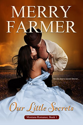 Our Little Secrets (Montana Romance) by Merry Farmer