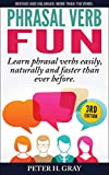 Phrasal Verb Fun by Peter Gray
