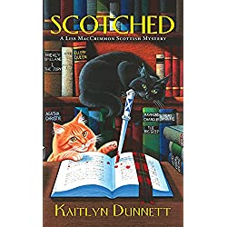 Scotched (A Liss MacCrimmon Mystery Book 5)