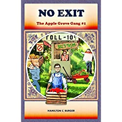 No Exit (The Apple Grove Gang)