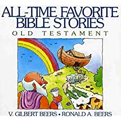 All-Time Favorite Bible Stories Old Testament