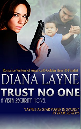 Trust No One (Vista Security) by Diana Layne