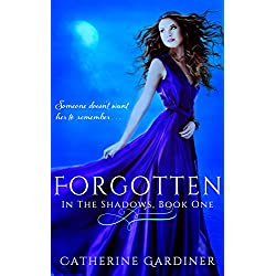 Forgotten (In The Shadows, Book One)