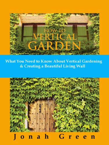 Pdf How To Vertical Garden What You Need To Know About