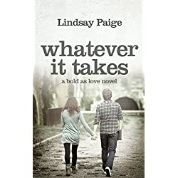 Whatever It Takes (Bold As Love)