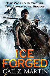 Kindle eBook Deal: Get ICE FORGED (Book 1 in THE ASCENDANT KINGDOMS SAGA) by Gail Z. Martin for only $1.99!