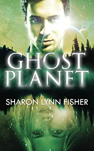 "GIVEAWAY: Win a Copy of ""Ghost Planet"" by Sharon Lynn Fisher"