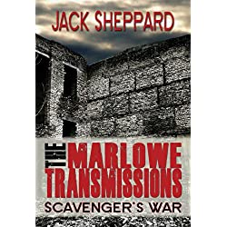 The Marlowe Transmissions: Scavenger's War