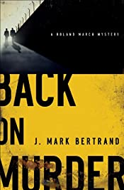 Back on Murder by J. Mark Bertrand