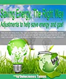 Free Kindle Book : Saving Energy, The Right Way : Adjustments to help save energy and gas!
