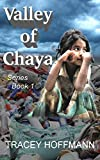 Free Kindle Book : Valley of Chaya