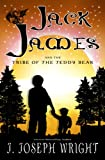 Free Kindle Book : Jack James and the Tribe of the Teddy Bear (Book 1)