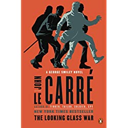 The Looking Glass War: A George Smiley Novel (George Smiley Novels Book 4)