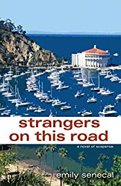 Strangers on This Road by Emily Senecal