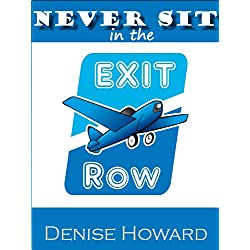 Never Sit In the Exit Row