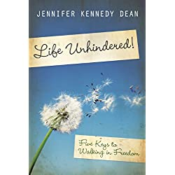 Life Unhindered!: Five Keys to Walking in Freedom