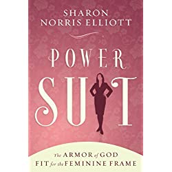 Power Suit: The Armor of God Fit for the Feminine Frame