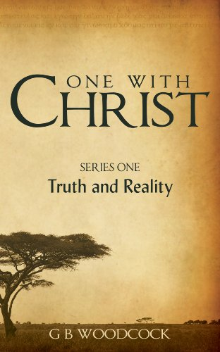 One with Christ: Truth and Reality