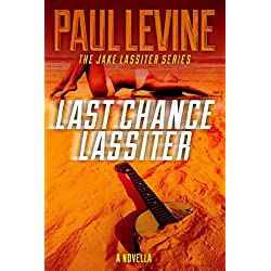 LAST CHANCE LASSITER (The Jake Lassiter Series)