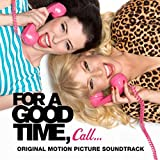For a Good Time, Call... Soundtrack