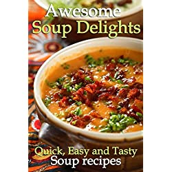 Awesome Soup Delights