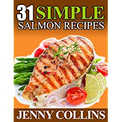 31 Simple Salmon Recipes!