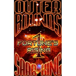 Outer Bounds: Fortune's Rising