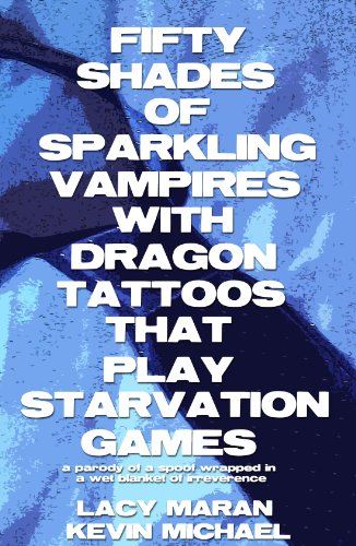 Fifty Shades of Sparkling Vampires with Dragon Tattoos That Play Starvation Games