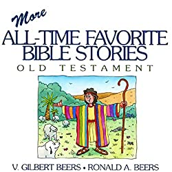 More All-Time Favorite Bible Stories Old Testament