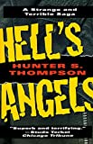 Hell's Angels: A Strange and Terrible Saga