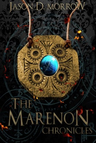 The Marenon Chronicles Collection (Books 1, 2, & 3)