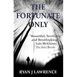 The Fortunate Only