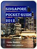 Singapore Pocket Guide 2012