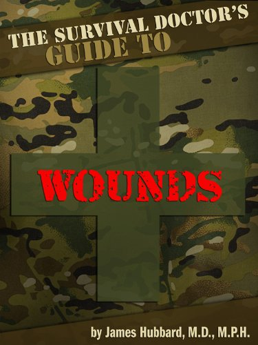 Pdf the survival doctors guide to wounds what to do when there is author james hubbard category do it yourself language english page 68 isbn b008m2e4im solutioingenieria Image collections