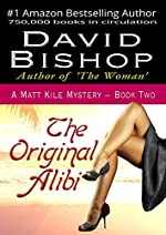 The Original Alibi by David Bishop
