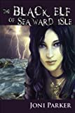 The Black Elf of Seaward Isle