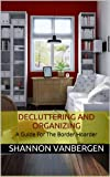 Free Kindle Book : Border Hoarder - Organizing Tips to Declutter Your Home