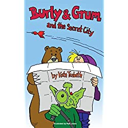 The Secret City (The Burly & Grum Tales)