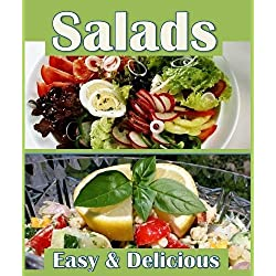 Easy Salads Book: Master Salads with 27 Healthy Light Salad Recipes